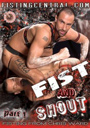 Fistpack 12 - Fist And Shout Part 1 - Hot Muscle Fucker