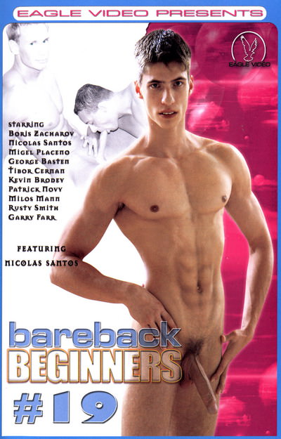 Bareback Beginners #19, muscle porn movie / DVD on hotmusclefucker.com